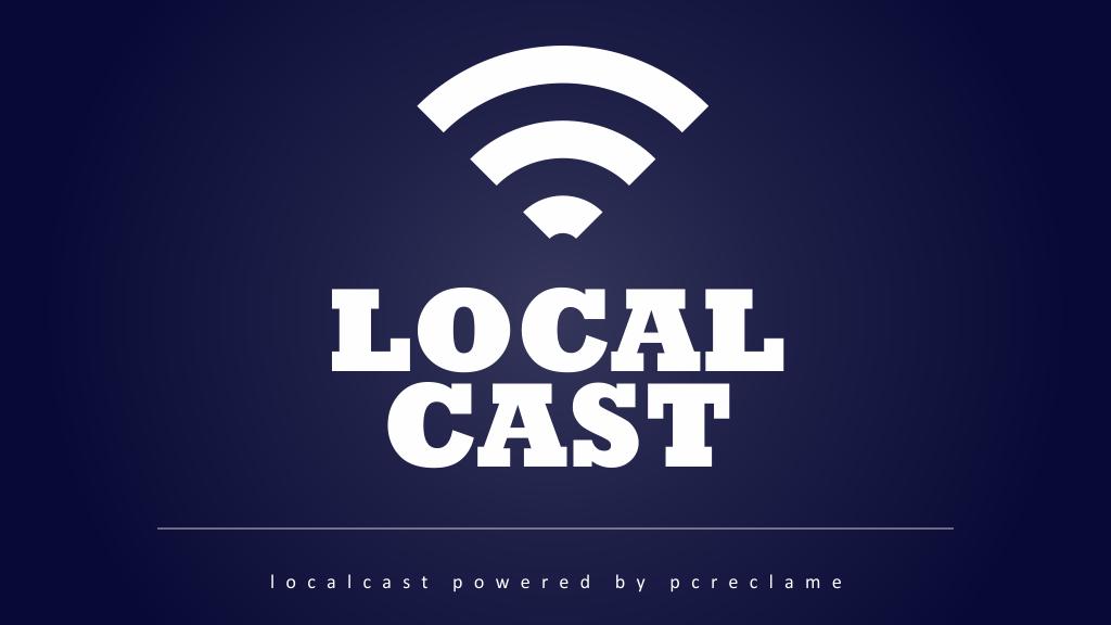 Local cast, de narrowcasting solution